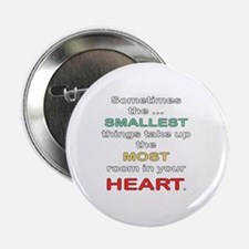 "Smallest Things 2.25"" Button"