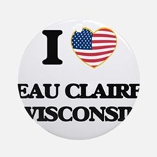 I love Eau Claire Wisconsin Ornament (Round)