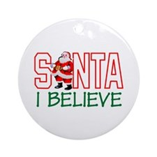 Santa I Believe Ornament (Round)
