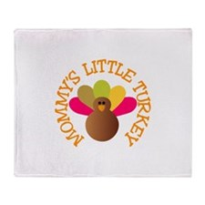 Mommys Turkey Throw Blanket