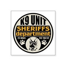 "K9 In Dogs We Trust Sheriff Square Sticker 3"" x 3"""
