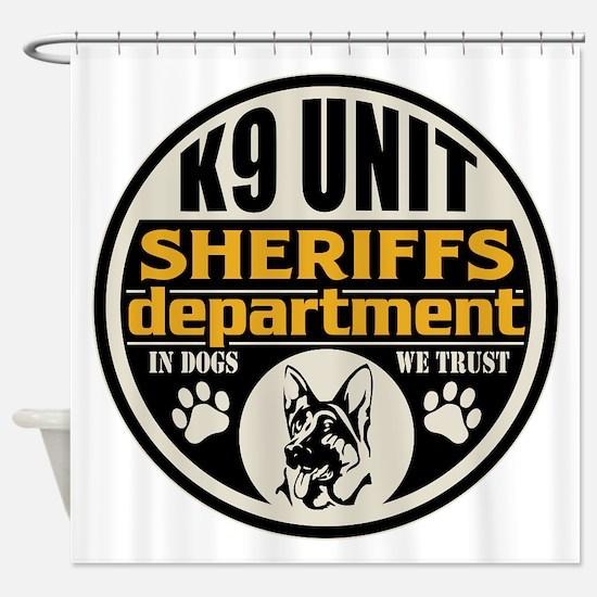 K9 In Dogs We Trust Sheriffs Depart Shower Curtain