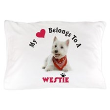 My Heart Belongs To A Westie Pillow Case