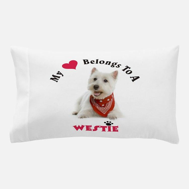 My Heart Belongs To A Westie Pillow Case