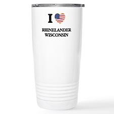 I love Rhinelander Wisc Travel Mug