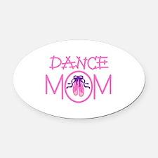 Dance Mom Oval Car Magnet