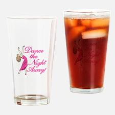 Dance Night Away Drinking Glass