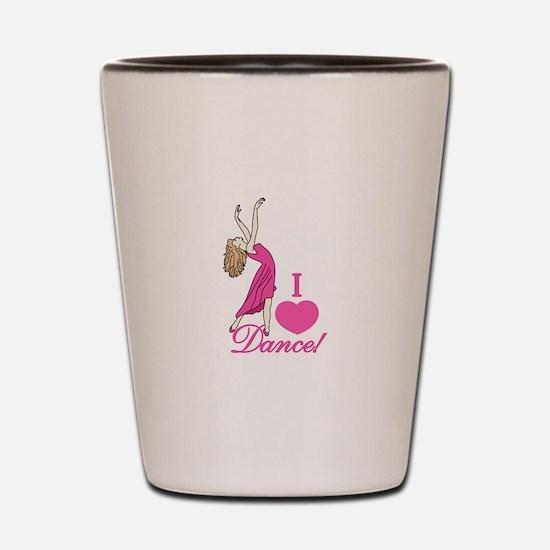 I Love Dance Shot Glass