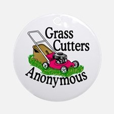 Grass Cutters Anonymous Ornament (Round)