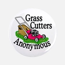Grass Cutters Anonymous Button