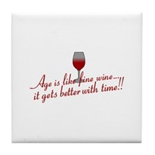 Age Fine Wine Tile Coaster