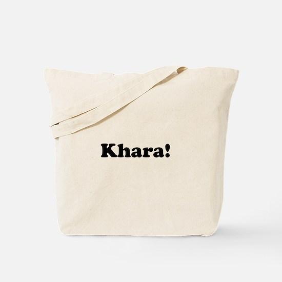 Khara! Tote Bag