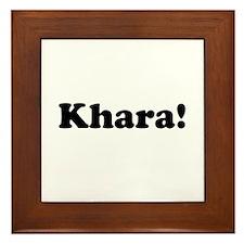 Khara! Framed Tile