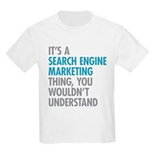 Search Engine Marketing Thing T-Shirt