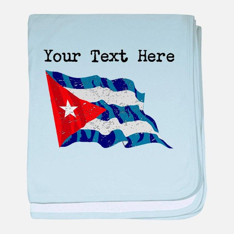 Cuba Flag (Distressed) baby blanket