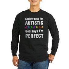 Society says i'm autistic...God says i'm perfect L