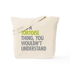 Tortoise Thing Tote Bag