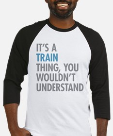 Train Thing Baseball Jersey