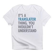 Translator Thing Infant T-Shirt