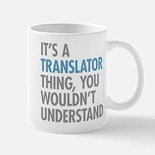Translator Thing Mugs