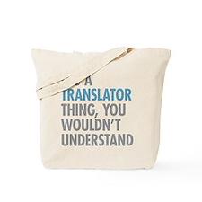 Translator Thing Tote Bag