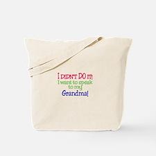 I Didnt Do It!Grandma! Tote Bag