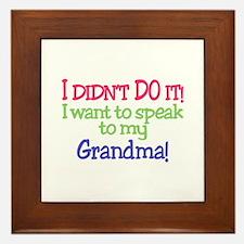 I Didnt Do It!Grandma! Framed Tile