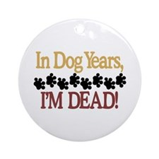 Dog Years Ornament (Round)