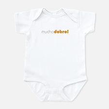 (D) Mucho Dobro! Infant Bodysuit