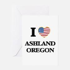I love Ashland Oregon Greeting Cards