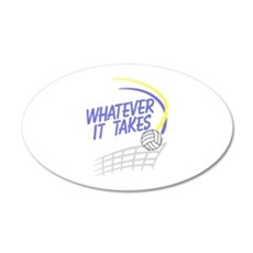 Whatever it Takes Wall Decal