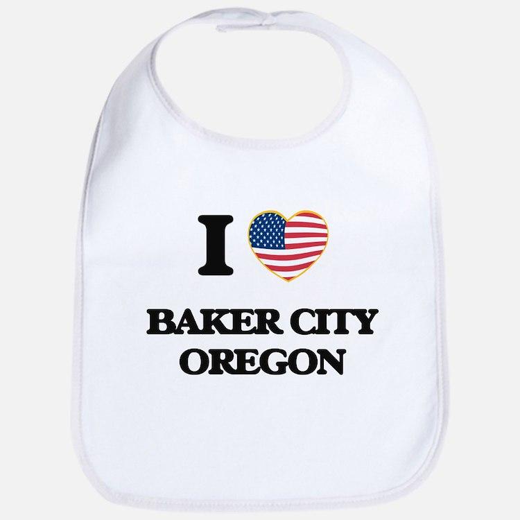 I love Baker City Oregon Bib