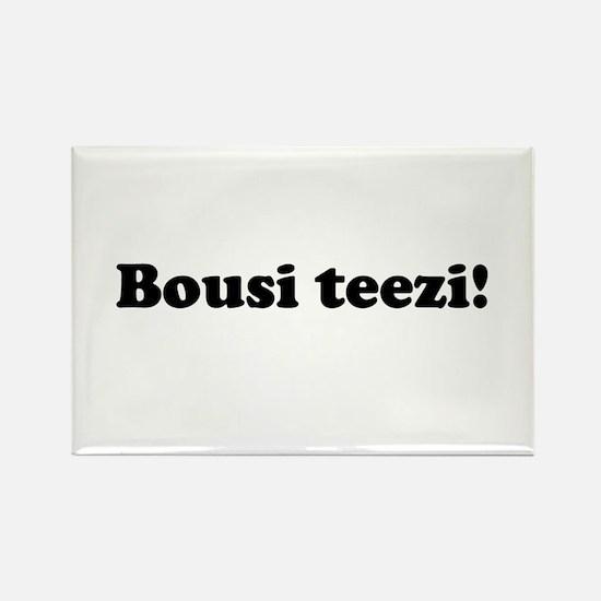 Bousi Teezi Rectangle Magnet