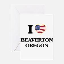 I love Beaverton Oregon Greeting Cards