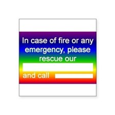 "Funny Emergency Square Sticker 3"" x 3"""