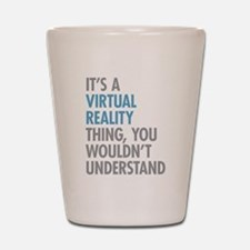 Virtual Reality Thing Shot Glass