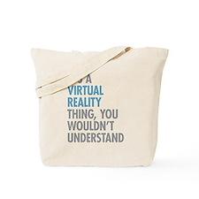 Virtual Reality Thing Tote Bag