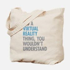 Virtual Reality Thing Tote Bag