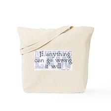 Murphy's Law V-II Tote Bag