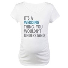 Wedding Thing Shirt