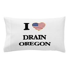 I love Drain Oregon Pillow Case