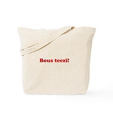 Bous Teezi Tote Bag