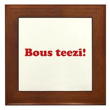 Bous Teezi Framed Tile
