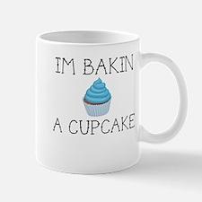 I'm Bakin A Boy Cupcake Mugs