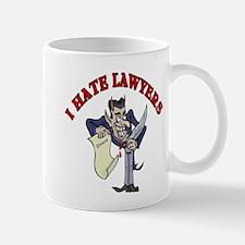 I Hate Lawyers  Mug