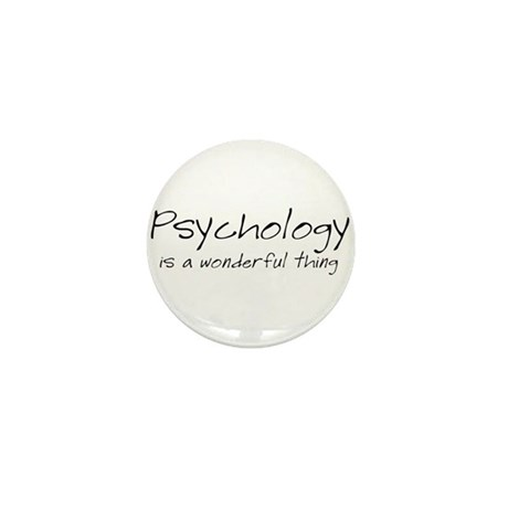 Psychology is a Wonderful Thi Mini Button (100 pac