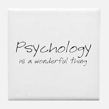 Psychology is a Wonderful Thi Tile Coaster