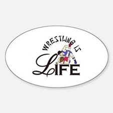Wrestling is Life Decal