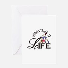 Wrestling is Life Greeting Cards