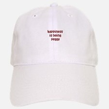 happiness is being Peggy Baseball Baseball Cap
